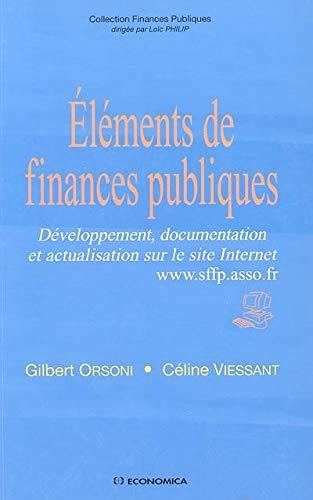 9782717850680: Eléments de finances publiques : Développement, documentation et actualisation sur le site Internet www.sffp.asso.fr