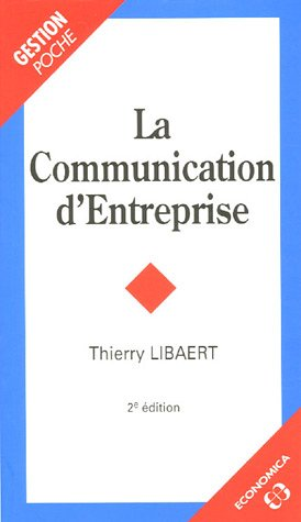 9782717850697: La Communication d'Entreprise