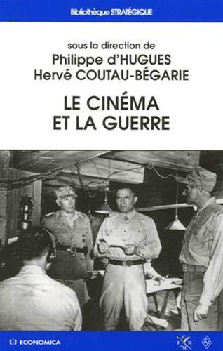 9782717851076: Le cinéma et la guerre (French Edition)