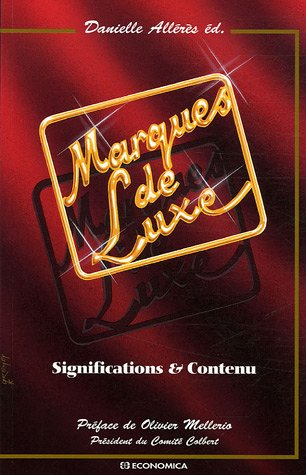 9782717851328: Marques de Luxe : Significations & Contenu