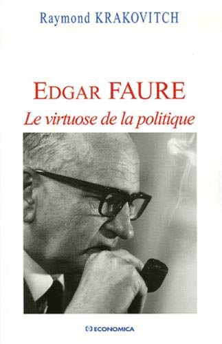 9782717851786: Edgar Faure : Le virtuose de la politique