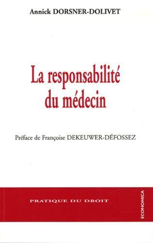9782717851847: La responsabilit� du m�decin