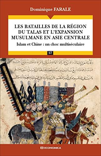 Les batailles de la région du Talas: Dominique Farale