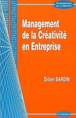 9782717852189: Management de la Cr�ativit� en Entreprise