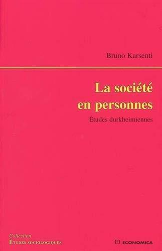 9782717852271: La société en personnes : Etudes durkheimiennes