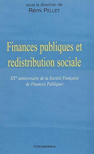 9782717852417: Finances publiques et redistribution sociale : XXe Anniversaire de la Société Française de Finances Publiques
