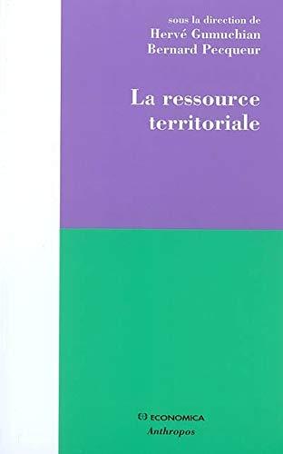 9782717852530: La ressource territoriale (French Edition)
