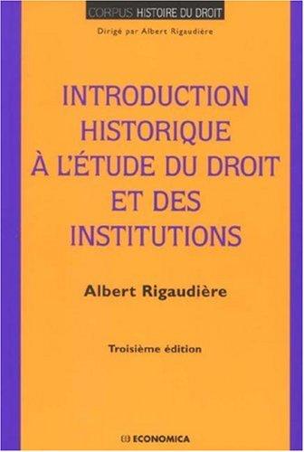 9782717852585: Introduction historique à l'étude du droit et des institutions