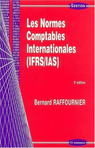 9782717852790: Les Normes Comptables Internationales (IFRS/IAS)