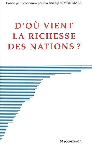 9782717853223: D'où vient la richesse des nations ? (French Edition)