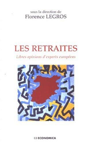 9782717853476: Les retraites : Libres opinions d'experts européens