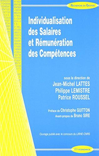Individualisation des Salaires et Rémunération des Compétences: Economica