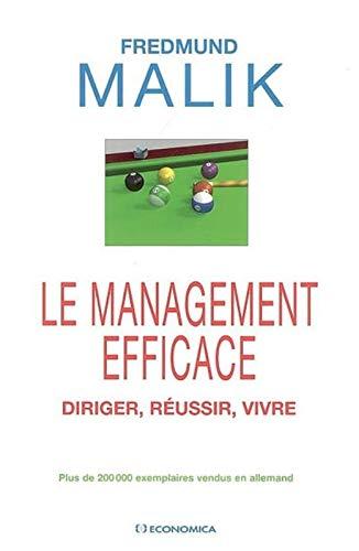 9782717853964: Le management efficace : Diriger, réussir, vivre