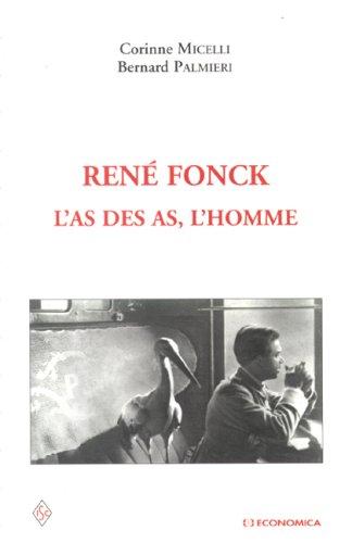9782717854138: Ren� Fonck : L'as des as, l'homme