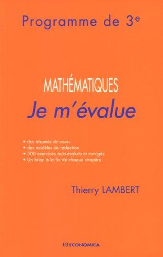 9782717854190: Je m'évalue - Mathématiques, programme de 3ème