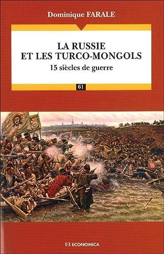 9782717854299: La Russie et les Turco-Mongols : 15 si�cles de guerre