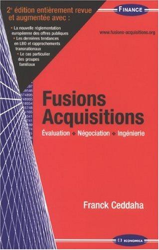 9782717854398: Fusions Acquisitions : Evaluation, négociation, ingénierie