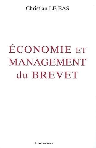 9782717854725: Economie et management du brevet