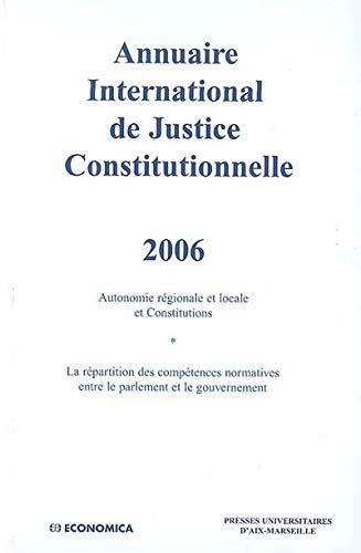 9782717854770: Annuaire International de Justice Constitutionnelle : Tome 22