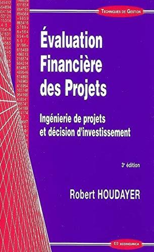 Evaluation Financière des Projets : Ingénierie de: Robert Houdayer