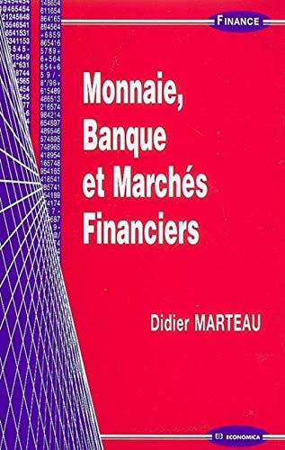 9782717855418: Monnaie, Banque et Marchés Financiers