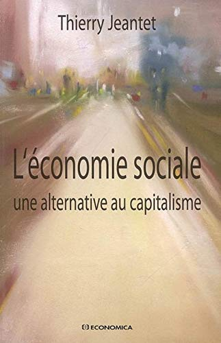 9782717855425: L'économie sociale : Une alternative au capitalisme