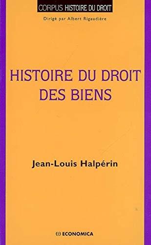 9782717855470: Histoire du droit des biens