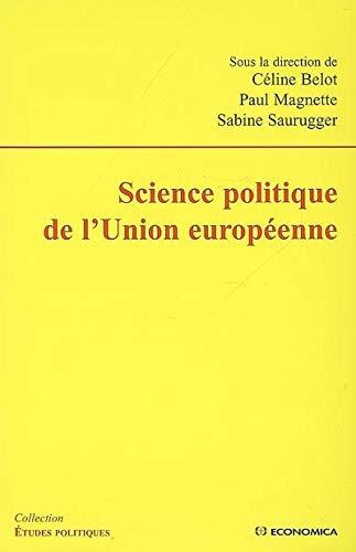 9782717855708: Science politique de l'Union européenne (Etudes politiques)