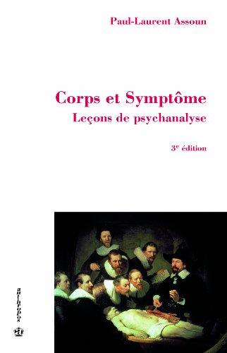 9782717856958: Corps et Symptome, 3e ed.