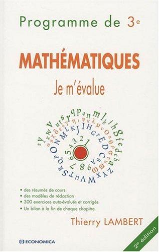 9782717857238: Je M'Evalue - Mathematiques, Programme de Troisième, 2e ed.