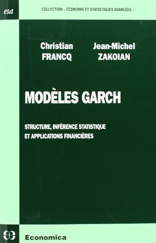9782717857290: Mod�les Garch : Structure, inf�rence statistique et applications financi�res