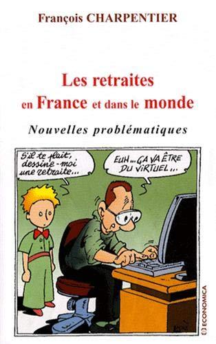 9782717857368: Les retraites en France et dans le monde