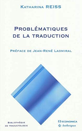Problématiques de la traduction: Katharina Reiss
