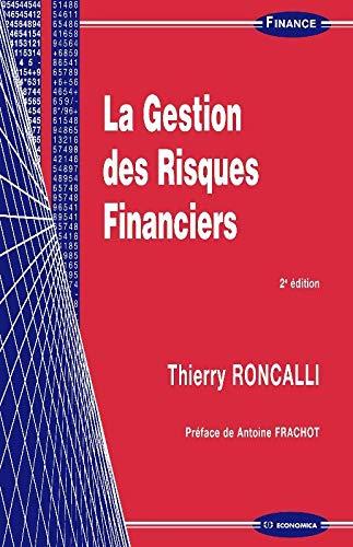 9782717857795: La gestion des risques financiers