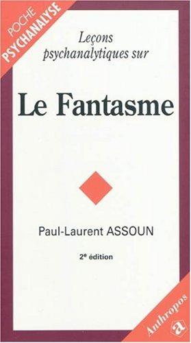 9782717858174: Leçons psychanalytiques sur le fantasme