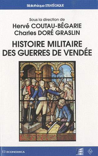 9782717858280: Histoire militaire des guerres de Vendée