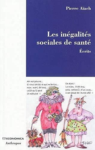 9782717858341: Les inégalités sociales de santé
