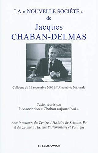 9782717858488: Le discours de Jacques Chaban-Delmas sur la Nouvelle Soci�t�, un projet pour demain ?