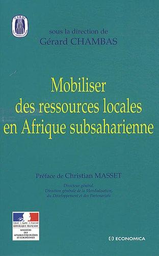 9782717859119: Mobiliser des ressources locales en Afrique subsaharienne