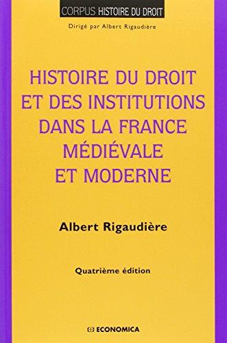 9782717859188: Histoire du droit et des institutions dans la France médiévale et moderne
