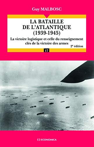 9782717859195: La bataille de l'Atlantique (1939-1945) (French Edition)