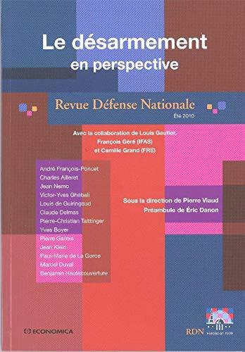Revue Défense Nationale, Eté 2010 : Le: Viaud, Pierre, Delille,