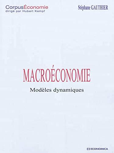 9782717859287: Macroéconomie - Modèles dynamiques