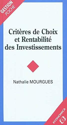Critères de choix et rentabilité des investissements: Nathalie Mourgues