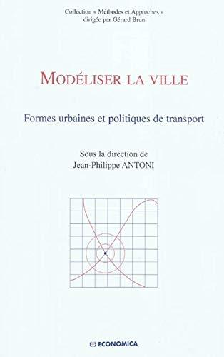 9782717859713: Modéliser la ville (French Edition)