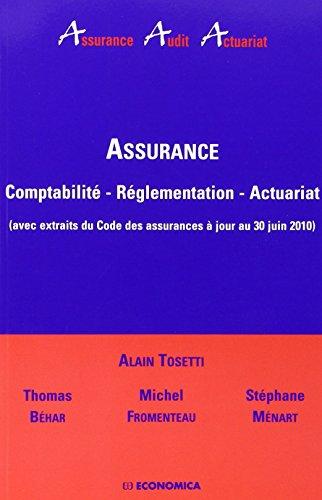 9782717859768: Assurance, comptabilité, réglementation, actuariat