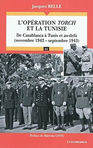 9782717860337: L'op�ration Torch et la Tunisie