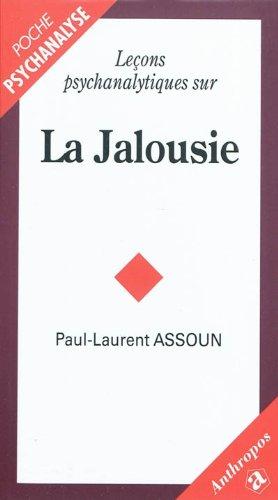 9782717860955: Lecons Psychanalytiques sur la Jalousie