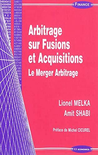 9782717861297: Arbitrage sur Fusions et Acquisitions
