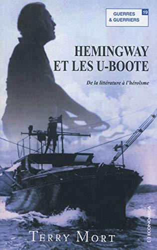 Hemingway et les U-Boote: MORT Terry